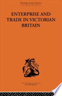 Enterprise and Trade in Victorian Britain