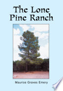 The Lone Pine Ranch