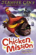 Chicken Mission: The Curse Of Fogsham Farm : of fogsham, vampire mink stella von fangula,...
