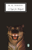A Tiger for Malgudi Over His Life From Cubhood And Early Days
