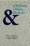 Children  Ethics  and the Law