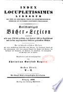Index locupletissimus librorum qui inde ab anno MDCCL usque ad annum MDCCCXXXII in Germania et in terris confinibus prodierunt