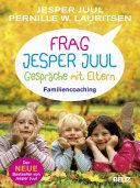 Frag Jesper Juul   Gespr  che mit Eltern