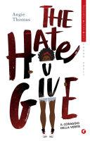 The Hate U Give  Il coraggio della verit