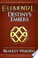 Elemental  Destiny s Embers