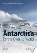 Antarctica  Earth s Own Ice World