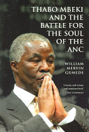 Thabo Mbeki and the Battle for the Soul of the ANC