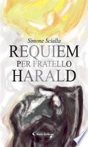 Requiem per fratello Harald