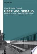 Über W.G. Sebald