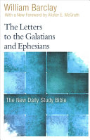 The Letters To The Galatians And Ephesians : around the world, the new daily...