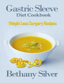 Gastric Sleeve Diet Cookbook