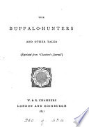 The buffalo hunters  and other tales