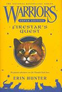 Warriors Super Edition Firestar S Quest