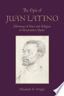 The Epic of Juan Latino