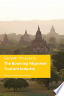 Growth Prospects : The Booming Myanmar Tourism Industry