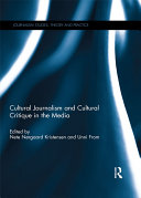 Cultural Journalism and Cultural Critique in the Media