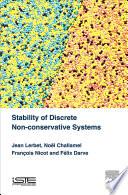 Stability Of Discrete Non Conservative Systems