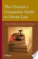 The Chemist s Companion Guide to Patent Law