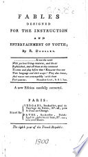 Fables designed for the instruction and entertainment of youth  A new edition carefully corrected