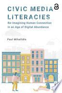 Civic Media Literacies