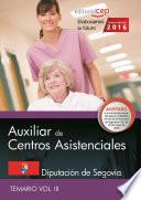 Auxiliar De Centros Asistenciales Diputaci N De Segovia Temario Vol Iii