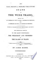 Past, Present & Probably the Future State of the Wine Trade ...