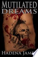 Mutilated Dreams