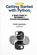 Getting Started With Python Programming