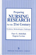 Preparing Nursing Research for the 21st Century