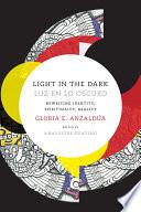 Light In The Dark Luz En Lo Oscuro