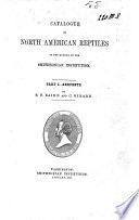 Catalogue of North American Reptiles in the Museum of the Smithsonian Institution