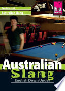Reise Know-How Kauderwelsch Australian Slang - English Down Under: Kauderwelsch-Sprachführer