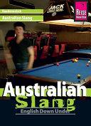 Reise Know-How Kauderwelsch Australian Slang - English Down Under: Kauderwelsch-Sprachführer