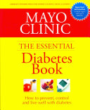 Mayo Clinic Essential Diabetes Book