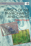Physics of the environment and climate