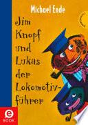Jim Knopf  Jim Knopf und Lukas der Lokomotivf  hrer