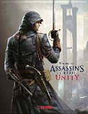 Assassin s Creed    The Art of Assassin s Creed   Unity