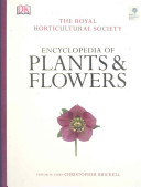 The Royal Horticultural Society Encyclopedia of Plants and Flowers