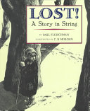 Lost  A Story in String