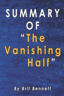 Book Summary Of The Vanishing Half
