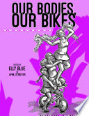 Our Bodies Our Bikes