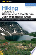 Hiking Colorado S Weminuche And South San Juan Wilderness Areas book