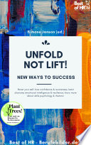 Unfold Not Lift New Ways To Success