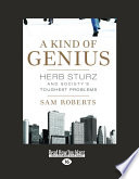 A Kind of Genius: Herb Sturz and Society's Toughest Problems
