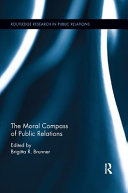 The Moral Compass of Public Relations Book PDF