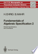 Fundamentals of Algebraic Specification 2