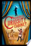 Magruder s Curiosity Cabinet