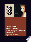 Celine Dion's Let's Talk About Love by Carl Wilson