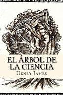 El Arbol de La Ciencia  Spanish Edition