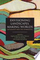 Ebook Envisioning Landscapes, Making Worlds Epub Stephen Daniels,Dydia DeLyser,J. Nicholas Entrikin,Doug Richardson Apps Read Mobile